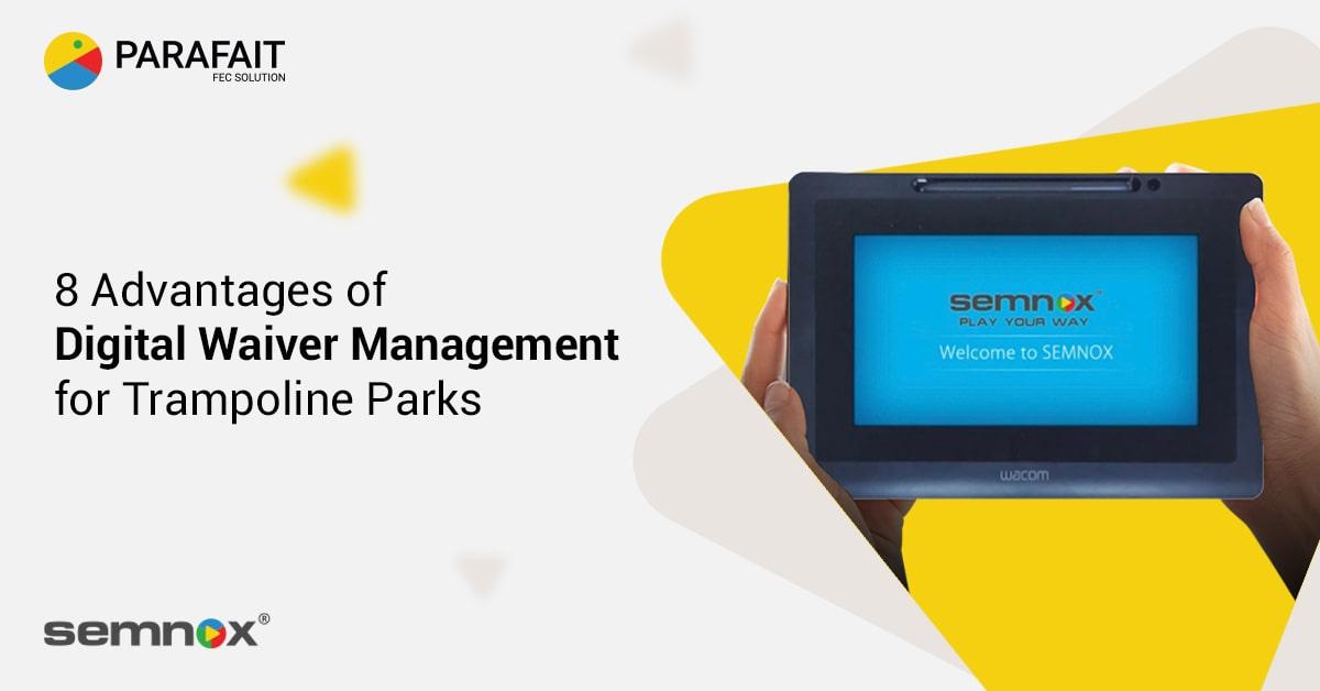 8 Advantages of Digital Waiver Management for Trampoline Parks