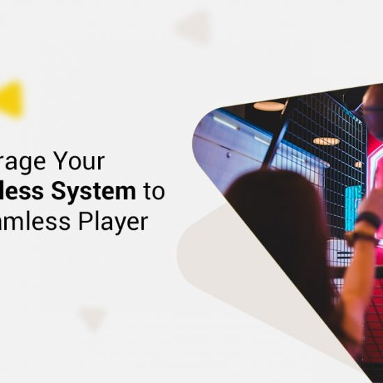 How to Leverage Your Arcade Cashless System to Deliver a Seamless Player Experien